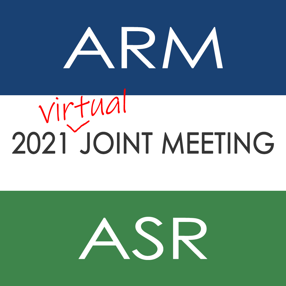 2021 ARM/ASR virtual joint meeting